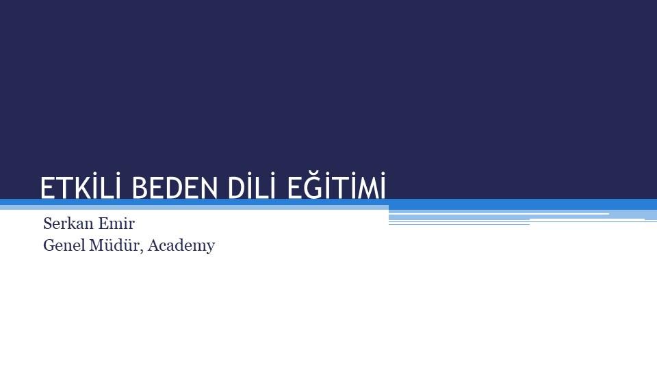 Online Eğitim Etkili Beden Dili Teknikleri Eğitimi