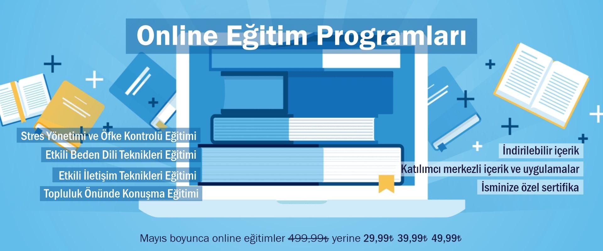 Online Eğitimler Online Kişisel Gelişim Eğitimleri Online Kurumsal Eğitimler Online Etkili İletişim Teknikleri Eğitimi Online Etkili Beden Dili Online Stres Yönetimi ve Öfke Kontrolü Online Topluluk Önünde Konuşma